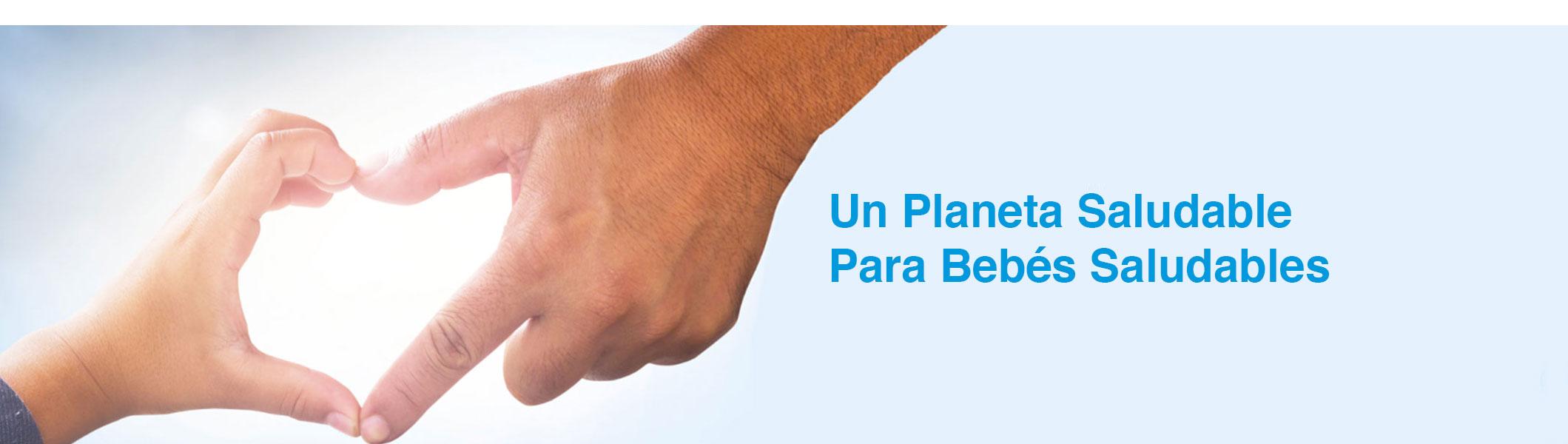 Un planeta saludable para bebés saludables